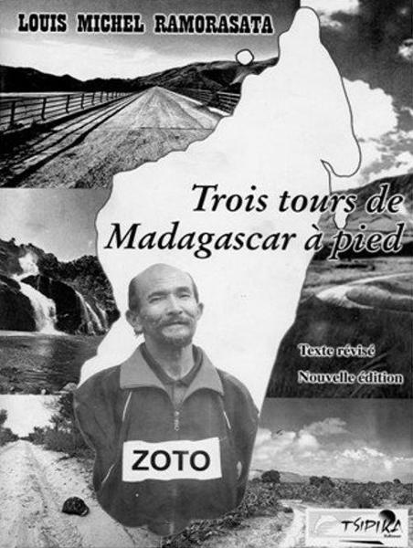 Zoto et son tour de Mada à pied : marcher jusqu'au bout de la terre avec et pour sa famille